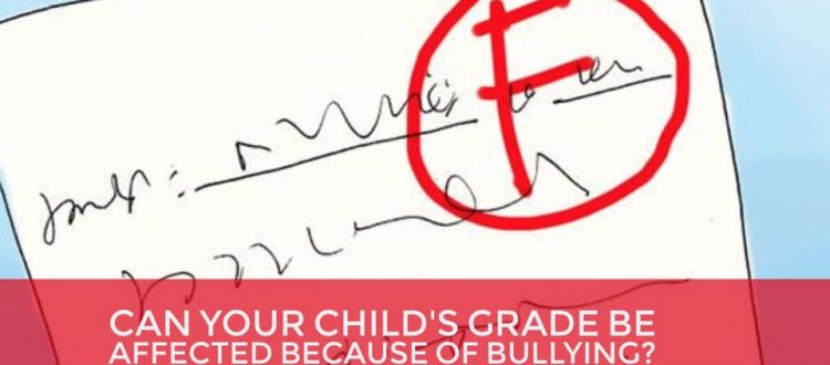 Are Grades being Affected by Bullying